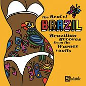 Play & Download The Beat Of Brazil: Brazilian Grooves From The Warner Vaults by Various Artists | Napster