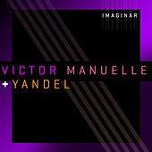 Play & Download Imaginar (Versión Urbana) by Víctor Manuelle | Napster