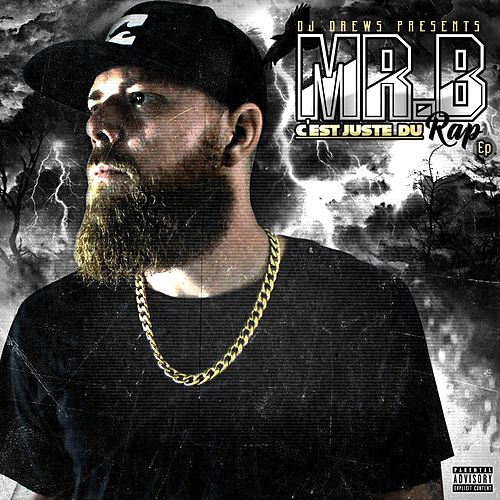 Play & Download C'est juste du rap by Mr. B | Napster