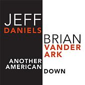 Another American Down by Jeff Daniels