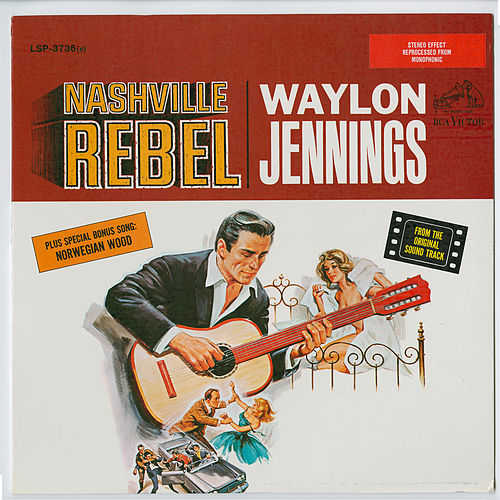 Play & Download Nashville Rebel by Waylon Jennings | Napster