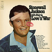 Play & Download All's Fair in Love 'n' War by Stonewall Jackson | Napster