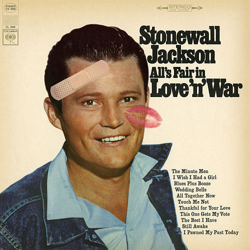 All's Fair in Love 'n' War by Stonewall Jackson