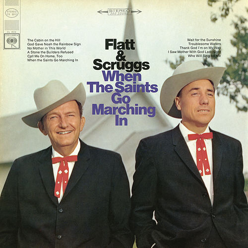 Play & Download When the Saints Go Marching In by Earl Scruggs | Napster