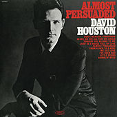 Almost Persuaded by David Houston