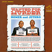 Play & Download Wanted for Murder by Homer and Jethro | Napster
