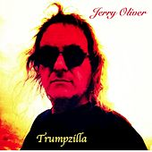 Play & Download Trumpzilla by Jerry Oliver | Napster