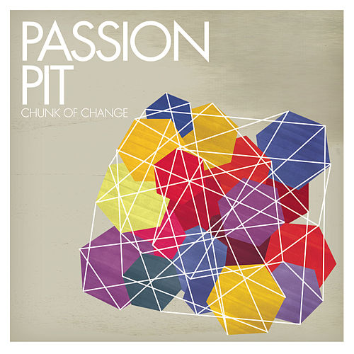 Chunk Of Change by Passion Pit