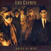 ¿Quién Da Más? by Los Cafres