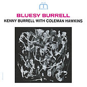 Play & Download Bluesy Burrell by Kenny Burrell | Napster