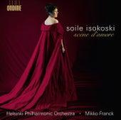 Soile Isokoski Scene D'Amore by Soile Isokoski