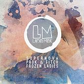 Frozen Ladies by Prok & Fitch
