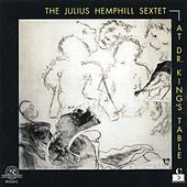 Play & Download Julius Hemphill Sextet: At Dr.King's Table by Julius Hemphill Sextet | Napster