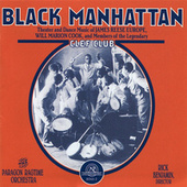 Play & Download Black Manhattan: Theater and Dance Music of James Reese Europe, Will Marion Cook, and Members of the Legendary Clef Club by Paragon Ragtime Orchestra | Napster
