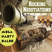 Play & Download Mega Nasty Sales: Rocking Negotiations by Paul Taylor | Napster
