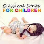 Classical Songs for Children de Bedtime Baby