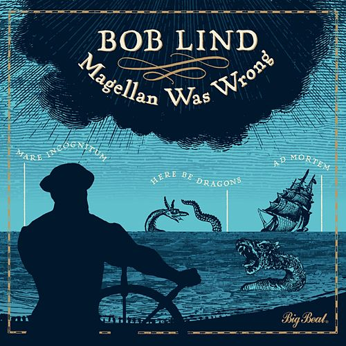 Play & Download Magellan Was Wrong by Bob Lind | Napster