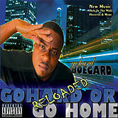 Gohard or Go Home Reloaded by Various Artists