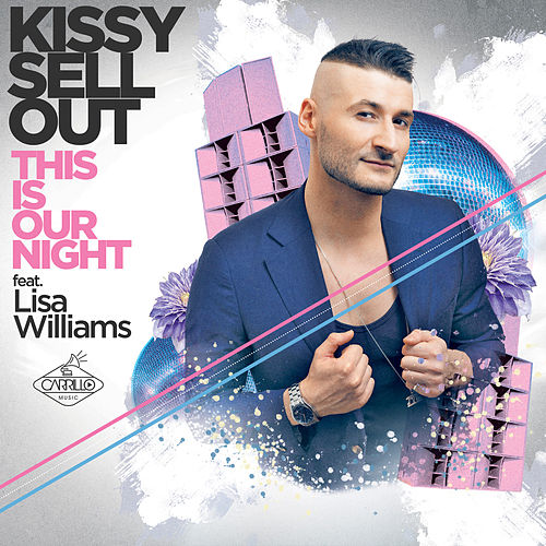 This Is Our Night by Kissy Sell Out