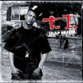 Play & Download Trap Muzik by T.I. | Napster