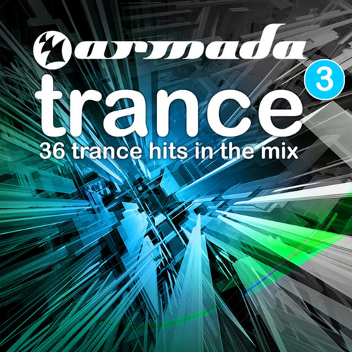 Armada Trance, Vol. 3 by Various Artists