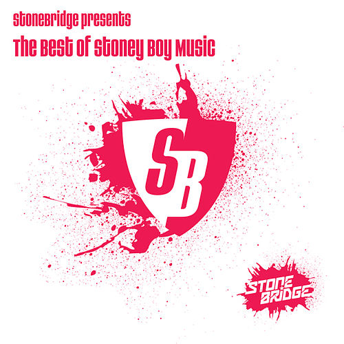 Play & Download StoneBridge presents The Best Of Stoney Boy Music by Stonebridge | Napster