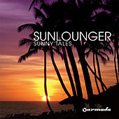 Play & Download Sunny Tales by Sunlounger | Napster