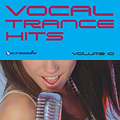 Vocal Trance Hits Vol. 10 by Various Artists