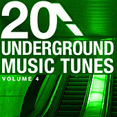 Play & Download 20 Underground Music Tunes, Vol. 4 by Various Artists | Napster