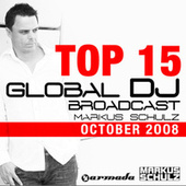 Play & Download Global DJ Broadcast Top 15 – October 2008 by Various Artists | Napster