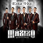 Esta Vez by Mazizo Musical