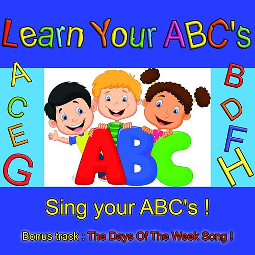 Play & Download Learn Your ABC's by Mark Smith | Napster