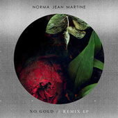 No Gold (Remix EP) by Norma Jean Martine