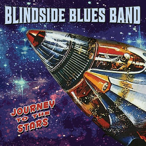 Journey to the Stars von Blindside Blues Band