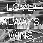 Play & Download Love. Always. Wins. by Alex Nester | Napster