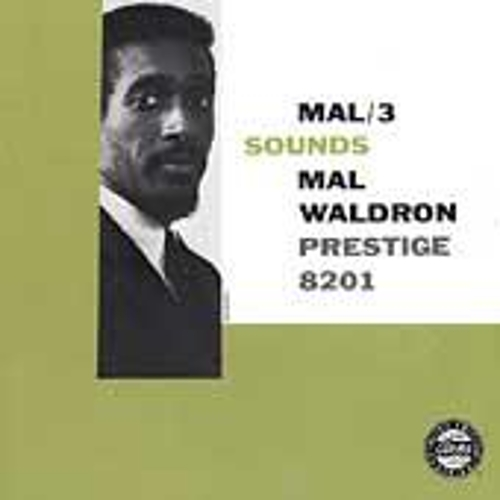 Mal/3 Sounds by Mal Waldron