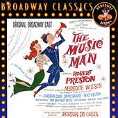 Play & Download The Music Man [Original Broadway Cast] by Various Artists | Napster