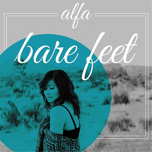 Play & Download Bare Feet by Alfa | Napster