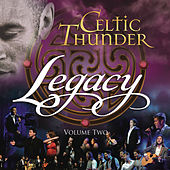 Play & Download Legacy, Vol. 2 by Celtic Thunder | Napster