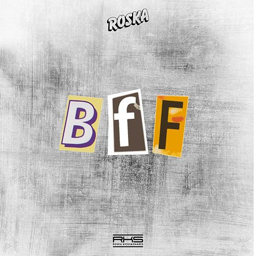 Play & Download Bff by Roska | Napster