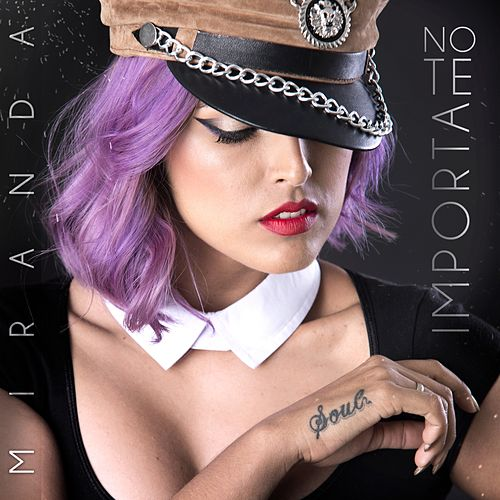 Play & Download No Te Importa by Miranda   Napster