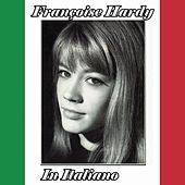 Play & Download Françoise hardy - italiano by Francoise Hardy | Napster