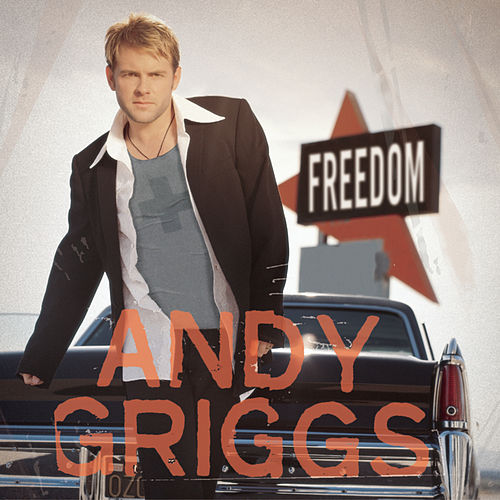 Play & Download Freedom by Andy Griggs | Napster