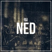 Play & Download Ned by R.H. | Napster