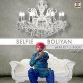 Play & Download Selfie Boliyan by Malkit Singh | Napster