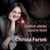 Play & Download Endlich wieder Land in Sicht by Christa Fartek | Napster