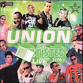 Play & Download Union Artistes Live 2016 by Various Artists | Napster