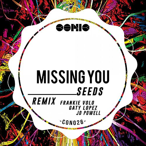 Play & Download Missing You by The Seeds | Napster