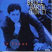 Play & Download In Focus by Bruce Barth | Napster