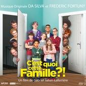 Play & Download C'est quoi cette famille ?! (Bande originale du film) by Various Artists | Napster